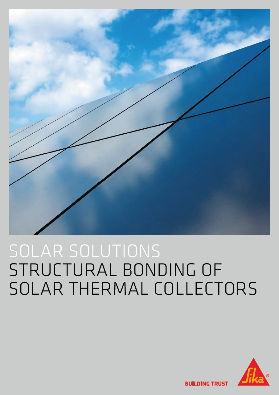 Solar Solutions - Structural Bonding of Solar Thermal Collectors